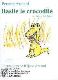Basile le crocodile se lave les dents