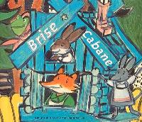 Brise-Cabane