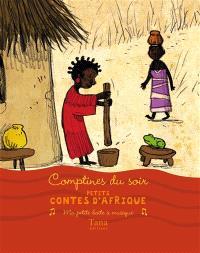 Contes d'Afrique : comptines du soir
