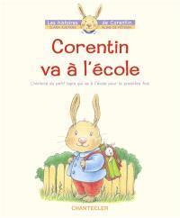 Corentin va à l'école : l'histoire du petit lapin qui va à l'école pour la première fois