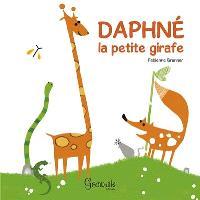 Daphné la petite girafe. Volume 1
