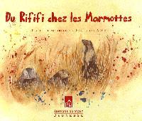 Du rififi chez les marmottes