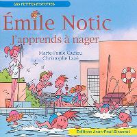Emile Notic, J'apprends à nager