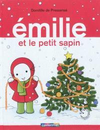 Emilie. Volume 11, Emilie et le petit sapin