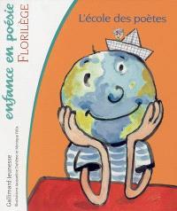 Florilège : l'école des poètes