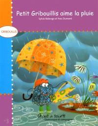 Petit Gribouillis aime la pluie