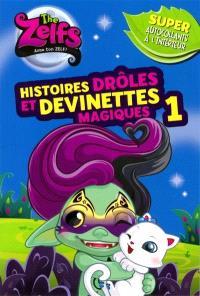 Histoires drôles et devinettes magiques. Volume 1