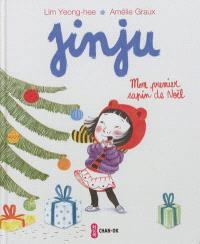 Jinju, Mon premier sapin de Noël