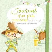 Journal d'un p'tit chasseur (de dinosaures)