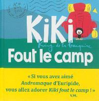 Kiki, king de la banquise, Kiki fout le camp