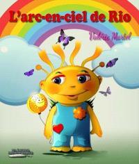 L'arc-en-ciel de Rio