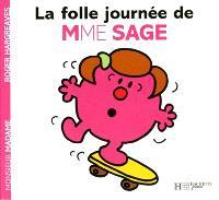 La folle journée de Mme Sage