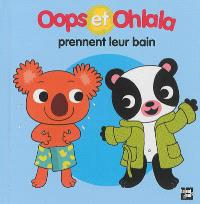 La petite vie de Oops et Ohlala, Oops et Ohlala prennent leur bain