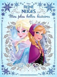 La reine des neiges : 6 histoires