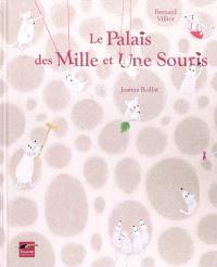 Le palais des mille et une souris