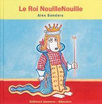 Le roi NouilleNouille