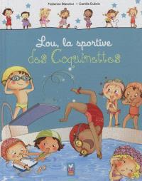 Les coquinettes. Volume 2, Lou, la sportive des coquinettes