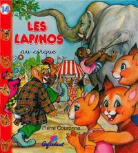 Les Lapinos au cirque