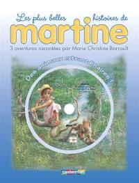 Les plus belles histoires de Martine : 3 aventures. Volume 2, Des animaux extraordinaires !