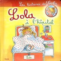 Lola à l'hôpital
