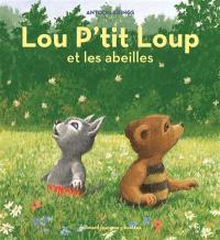 Lou P'tit loup. Volume 3, Lou P'tit loup et les abeilles