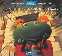 Lulu Vroumette, La maîtresse de Lulu a disparu