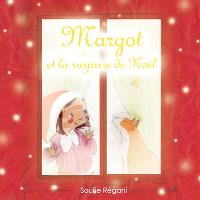 Margot, Margot et la surprise de Noël