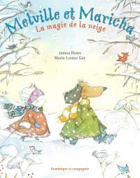 Melville et Maricha, La magie de la neige