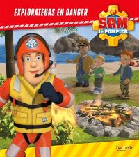 Sam le pompier, Explorateurs en danger
