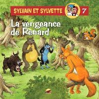 Sylvain et Sylvette. Volume 7, La vengeance de Renard