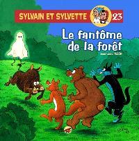 Sylvain et Sylvette. Volume 23, Le fantôme de la forêt