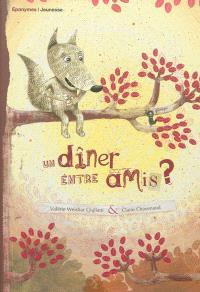 Un dîner entre amis ?