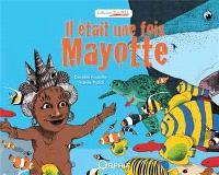 Il était une fois Mayotte