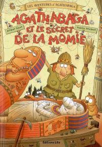 Les aventures d'Agathabaga, Agathabaga et le secret de la momie
