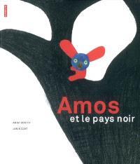 Amos et le pays noir
