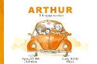 Arthur et le voyage en voiture