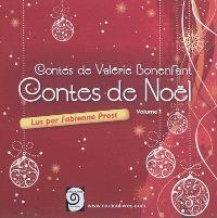 Contes de Valérie Bonenfant. Volume 1, Contes de Noël