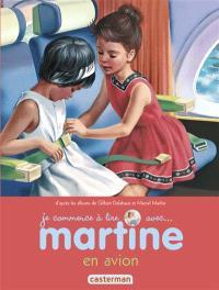 Je commence à lire avec Martine. Volume 49, Martine en avion