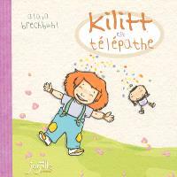 Kilitt est télépathe