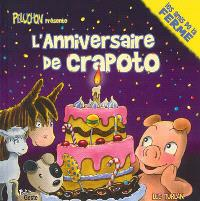 L'anniversaire de Crapoto