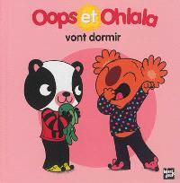La petite vie de Oops et Ohlala, Oops et Ohlala vont dormir