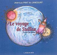 Le voyage de Stellita : conte jeunesse