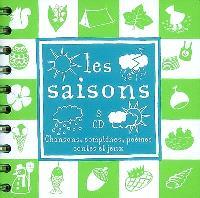 Les saisons : chansons, comptines, poèmes, contes et jeux