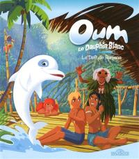 Oum le dauphin blanc, Le défi de Ramana