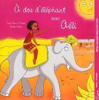 A dos d'éléphant avec Aéli