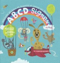 Abcd signes : abécédaire bilingue en français et langue des signes