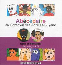 Abécédaire du carnaval des Antilles-Guyane