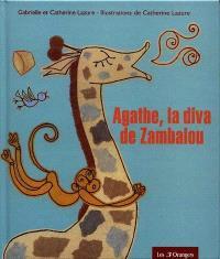 Agathe, la diva de Zambalou