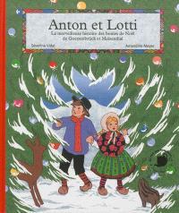 Anton et Lotti : la merveilleuse histoire des boules de Noël de Goetzenbrück et Meisenthal