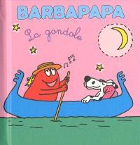Barbapapa : la gondole